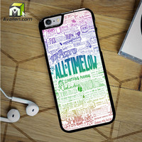 All Time Low Art Quotes iPhone 6S Case by Avallen