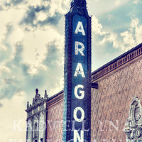 Chicago Photography, Aragon Theatre, Cityscape Photo, Fine Art Print, Vintage Sign, Uptown Picture, Urban Landscape, Wall Print, Home Decor
