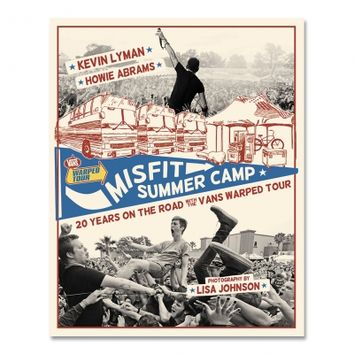 Misfit Summer Camp: 20 Years On The Road With Vans
