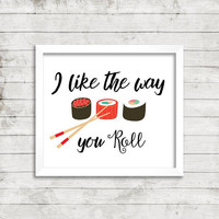 Funny kitchen art - Kitchen wall art - Kitchen print - Sushi print - Kitchen decor - Food print - Housewarming gift - Digital print