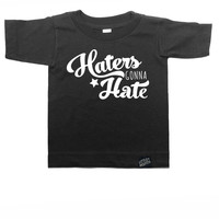 Haters Gonna Hate Toddler Tee