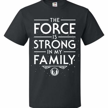 Star Wars The Force Is Strong In My Family Youth T-Shirt