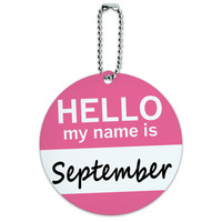 September Hello My Name Is Round ID Card Luggage Tag
