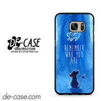 Remember Who You Are Lion King DEAL-9222 Samsung Phonecase Cover For Samsung Galaxy S7 / S7 Edge