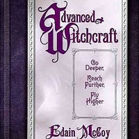Advanced Witchcraft by Edain McCoy - WiccanWay.com Witchcraft Supplies
