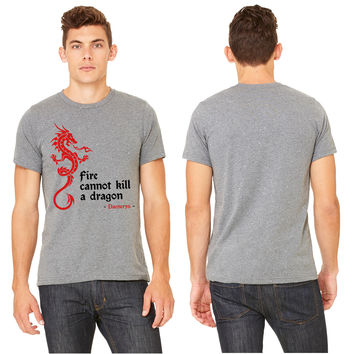 Fire cannot kill a dragon (Game of Thrones) T-shirt