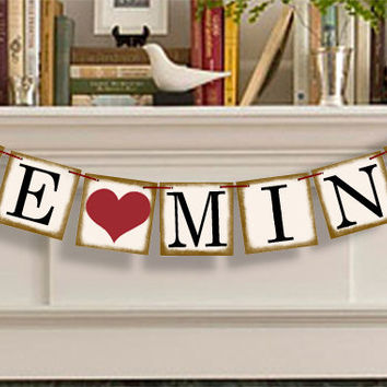 Be Mine Valentine Banner - Happy Valentine Banner - Valentine Garland - Valentine Sign - Wedding Prop