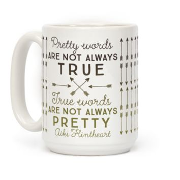 Pretty Words Are Not Always True (Quote)