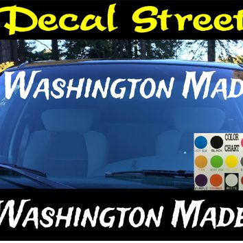 Washington Made Windshield Visor Die Cut Vinyl Decal Sticker