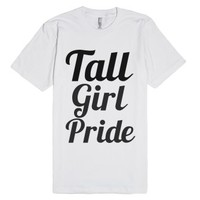 tall girl pride-Unisex White T-Shirt