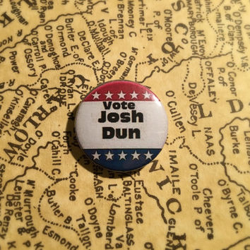 Vote Josh Dun 1inch button(twenty one pilots debate)