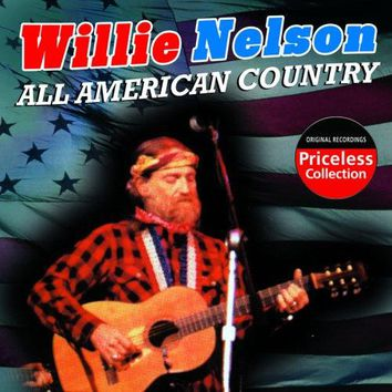Willie Nelson - All American Country