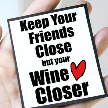Wine Card. Friend Card. Funny Wine Lover Card. Best Friend Quote Card.