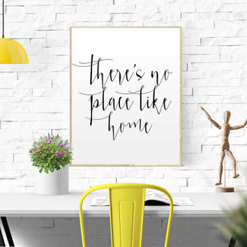 "Wizard of Oz Quote ""There's No Place Like Home"" Inspirational Quote Print Motivational Poster Black and White Typography Poster Inspiring"