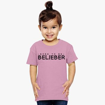 Born To Be Belieber Toddler T-shirt