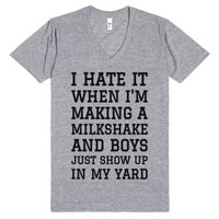 I Hate It When I'm Making A Milkshake And Boys... V-neck T-shirt Id...