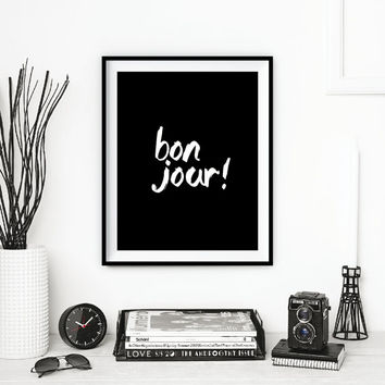 "Printable Art French Decor ""Bonjour"" Handwriting Style Black & White Typography Print Hand Paint Home Wall Art Paris Decor Instant Download"