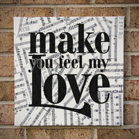 Make You Feel My Love - Lyrics Art / Prints on Canvas / Sheet Music Art - Bob Dylan / Adele