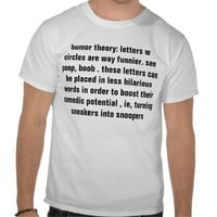 humor theory shirts from Zazzle.com