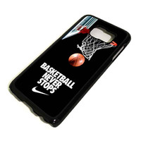 BASKETBALL NEVER STOPS NBA Samsung Galaxy S3 S4 S5 S6 Edge, Mini, Note 1 2 3 4, Tab Case Cover