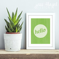8 x 10 Kelly Green Hello Typography Print with Wood Grain Texture, Instant Download, Hi-Res Print PDF