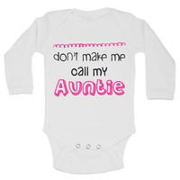 Don't Make Me Call My Auntie Funny Kids Onesuit