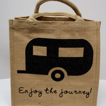 Tote, gift bag - Enjoy the journey... - RV, camper, trailer - Custom made jute tote.