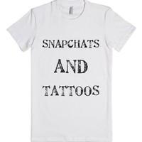 snapchats and tattoos-Female White T-Shirt