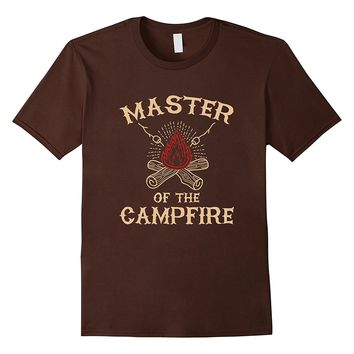 Master of the Campfire Shirt - Camping Outdoor Funny Fun