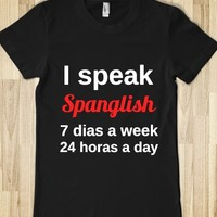 I speak Spanglish