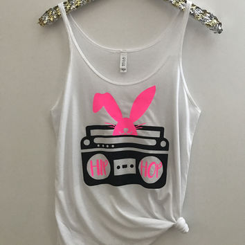 Hip Hop - Easter - Slouchy Relaxed Fit Tank - Ruffles with Love - Fashion Tee - Graphic Tee