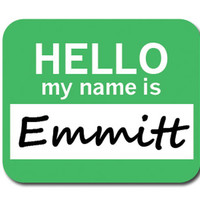 Emmitt Hello My Name Is Mouse Pad
