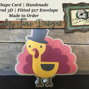 Turkey Shaped Thanksgiving Card | Handmade Shape Card | Blank Inside | Layered 3D | Made to Order | Aprox. 5 X 7 | Envelope Included Fall