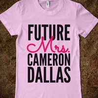FUTURE MRS. CAMERON DALLAS (IDB520227)