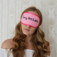 Sorry I'm Late Sleep Mask Felt Sleep Eye Mask Girl Boss Sleeping Unisex Eyemask Embroidery Handmade Modern Gift Accessories m15