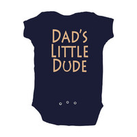"Baby Boy ""Dad's Little Dude"" Navy Blue or Brown Bodysuit"