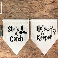 She's a Catch He's a Keeper Harry Potter Wall Flag Set And softwood and jute/ twine,Wedding Gift, Valentine's Day Gift