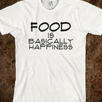 food is happiness.