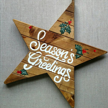Hand painted and hand lettered 'Season's Greetings' wooden star, Christmas decorations, holiday decor, rustic Christmas décor.
