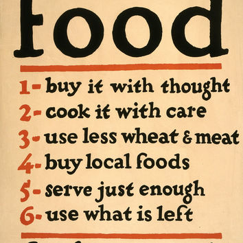 WWI Poster Food Don't Waste It / Fgc ; The W. F. Powers Co. Litho., N.Y.