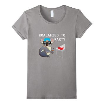 Koalalfied to Party Funny Drinking T-shirt