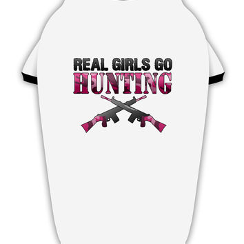 Real Girls Go Hunting Stylish Cotton Dog Shirt