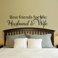 Best Friends For Life, Husband and Wife Cute Bedroom Decorative Vinyl Wall Decal Sticker Art