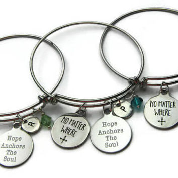 3 No Matter Where Bracelets, Hope Anchors The Soul Bracelets, Best Friends Bracelets, Best Friends Bangles, BFF Bracelets, Personalized