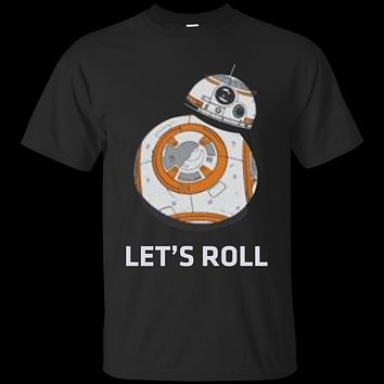 star war bb8 let roll G200 Gildan Ultra Cotton T-Shirt