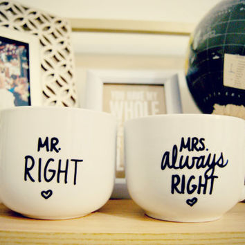 Mr Right & Mrs Always Right Mug Set/ Customizable/Wedding/ValentinesDay/Anniversary