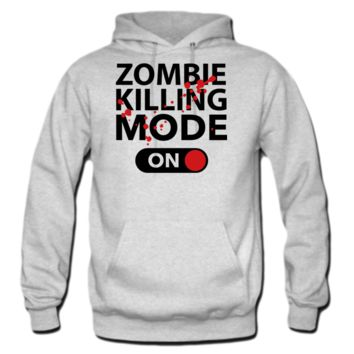 Zombie Killing Mode On Hoodie