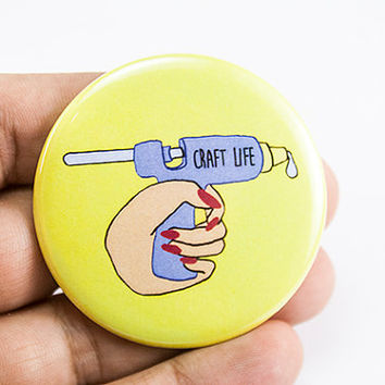 craft life hot glue gun | 2.25 inch pin back button