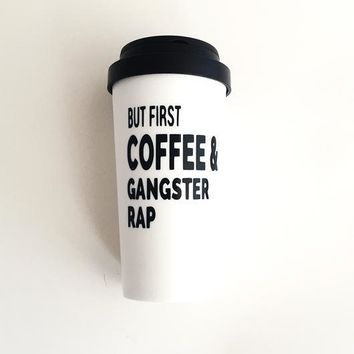 """But First..."" Coffee Tumbler"
