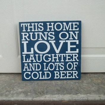 This Home Runs on Beer 8x8 Wood Sign